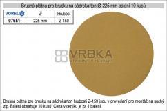 Brusná plátna pro brusku na sádrokarton průměr 225mm hrubost P-150, balení 10 kusů